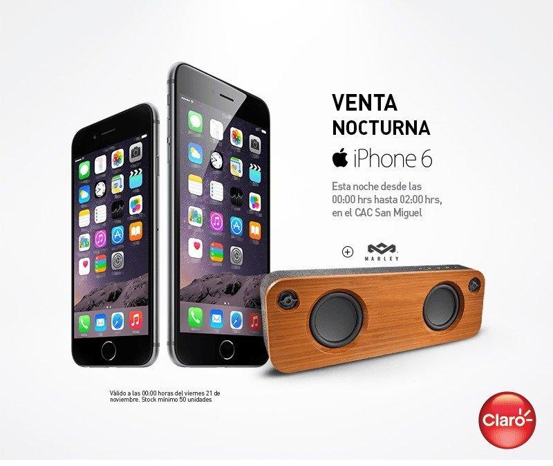 iPhone 6 venta nocturna en Claro Peru