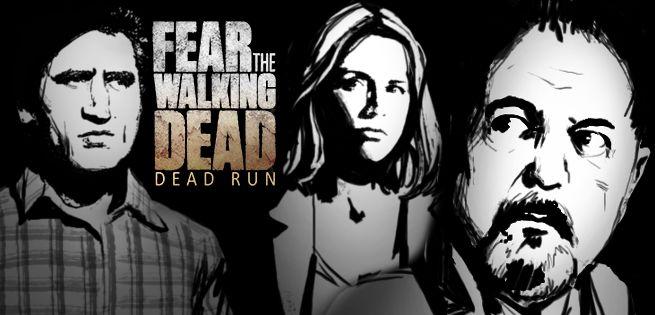 Fear the Walking Dead, Dead Run