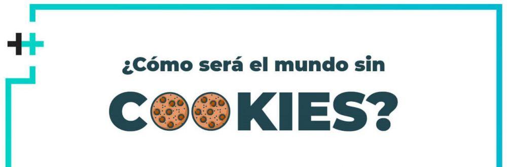 Cómo será el mundo sin cookies