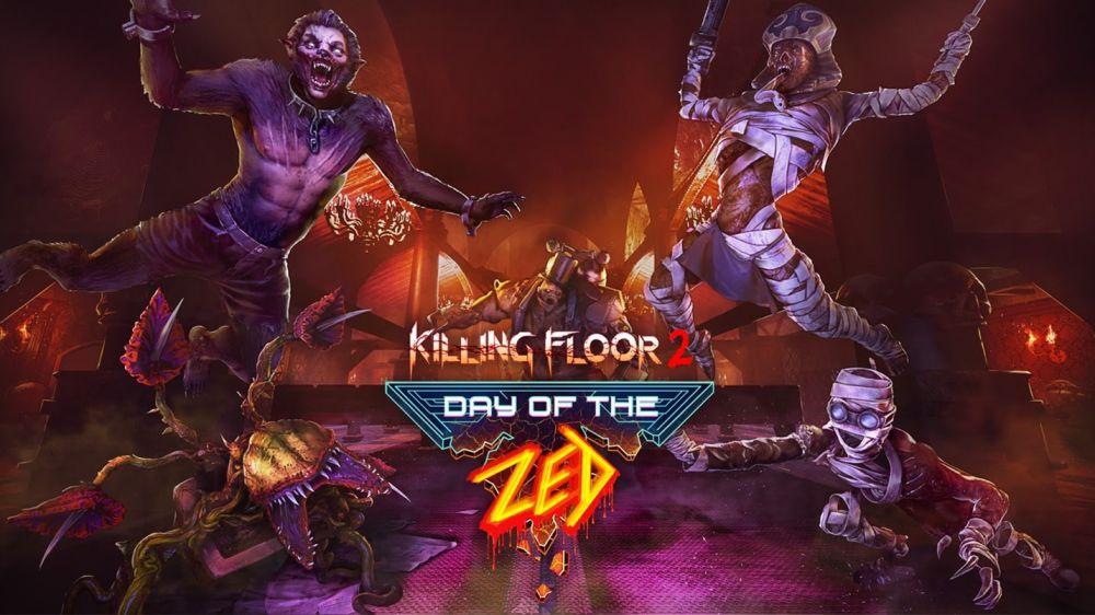 Killing Floor 2 Day of the Zed