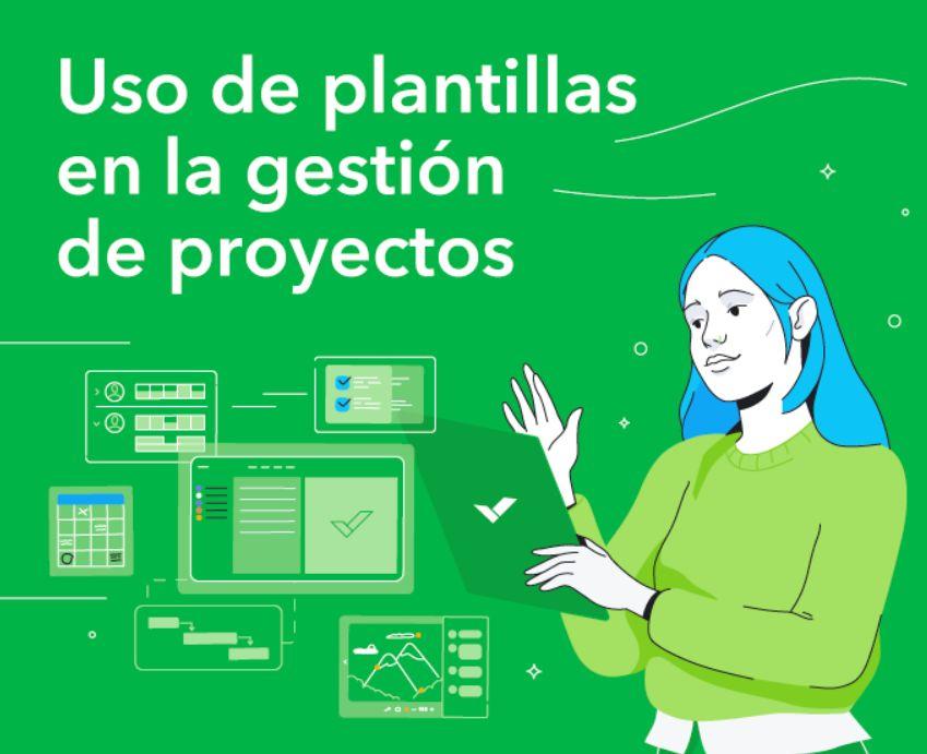 Uso de Plantillas en la Gestión de Proyectos